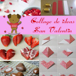 San Valentin: Collage de Ideas